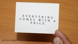 Everything comes with a price