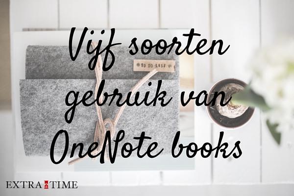 Vijf soorten gebruik van OneNote books