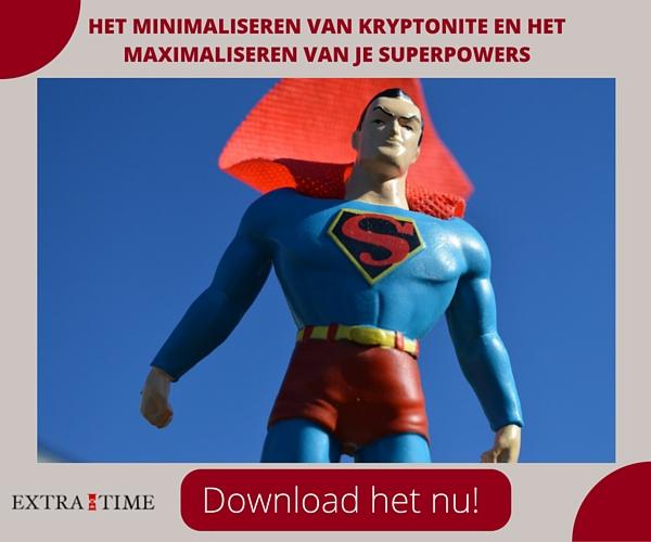 Het minimaliseren van kryptonite en het maximaliseren van je superpowers