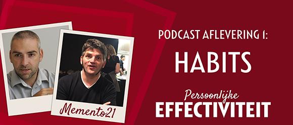 Habits gewoontes Memento21 podcast