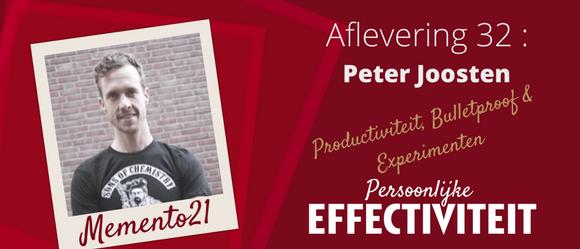 032 – Productiviteit, Bulletproof & Experimenten met Peter Joosten