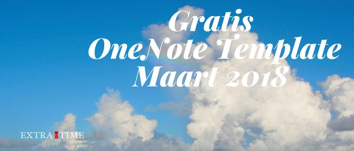 Download Template Maart 2018 OneNote (ook voor Mac)