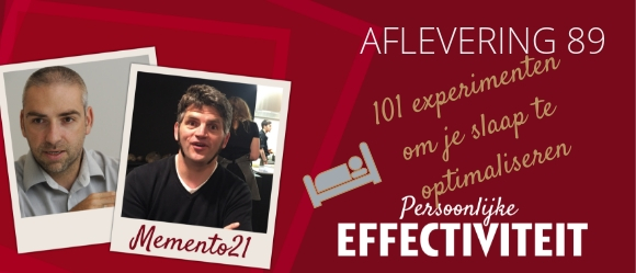 Afl 089 – 101 experimenten om je slaap te optimaliseren