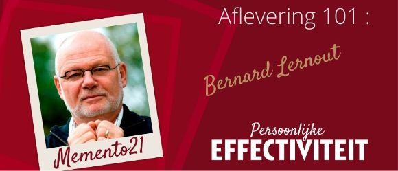 Aflevering 101 Mijn brein mentor Bernard Lernout