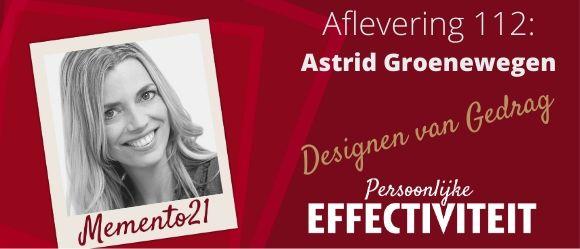 Afl 112 Designen van Gedrag – Interview met Astrid Groenewegen