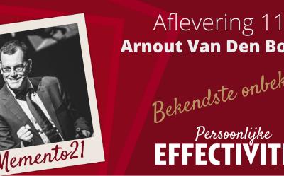 Afl 117  De bekendste onbekende in Vlaanderen Interview met Arnout Van Den Bossche