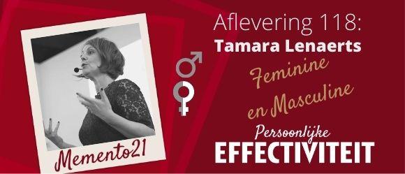 Afl 117 Balancing feminine strength with masculine qualitie – Interview met Tamara Lenaerts